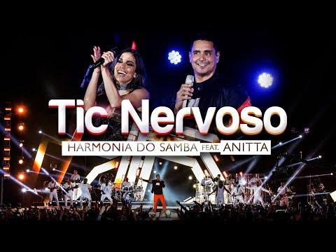 Harmonia do Samba feat Anitta - Tic Nervoso Clipe Oficial