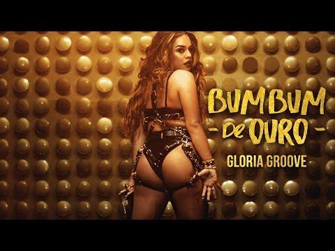 Gloria Groove - Bumbum de Ouro Clipe Oficial