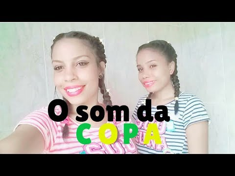 O Som da Copa - Vakeira Funk ft Melody Coreografia - Ayna e Thalía