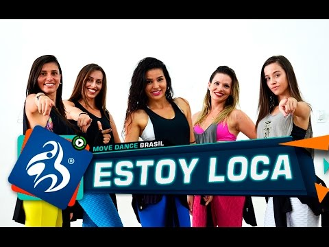 Estoy Loca - Mc Tati Zaqui - Cia Move Dance Brasil - Coreografia