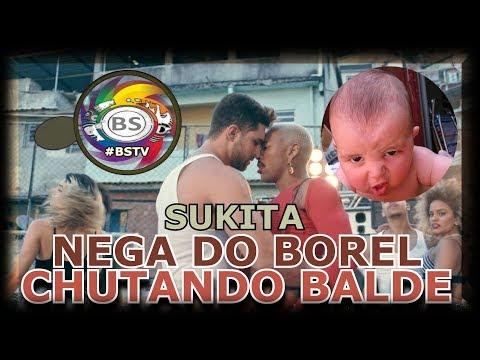 NEGO DO BOREL ME SOLTA VALE TUDO CHUTANDO BALDE