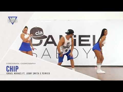 Chip - Israel Novaes feat Jerry Smith & Psirico - Cia Daniel Saboya Coreografia