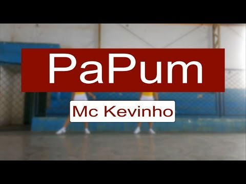 Papum - Mc Kevinho Coreografia oficial