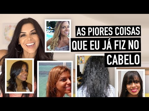 AS PIORES COISAS QUE JA FIZ NO CABELO