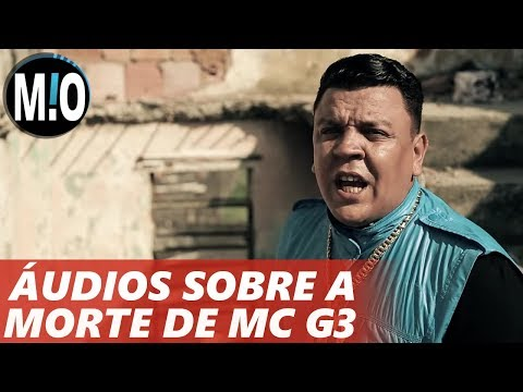MC G3 MORTO ÁUDIO revela trama da morte do MC G3