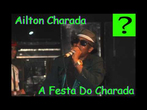 Mc Ailton o Charada - A Festa Do Charada