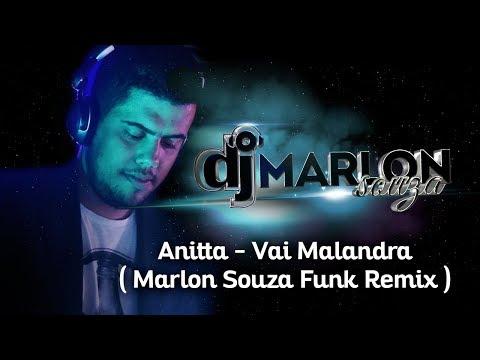 Anitta - Vai Malandra Marlon Souza Funk Remix