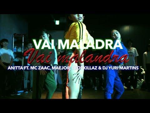Vai Malandra - Anitta ft Mc Zaac Maejor Tropkillaz & DJ Yuri Martins RIKIMARU Coreografia