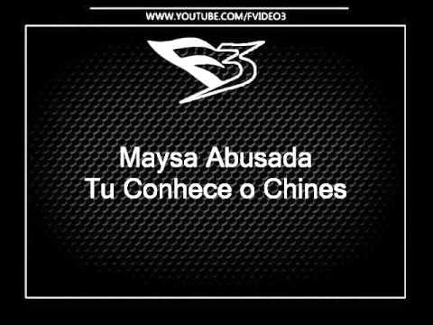 Maysa Abusada - Tu Conhece o Chines DJS 2B E FELIPE KOMBI