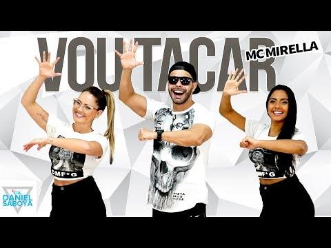 Vou Tacar - MC Mirella - Cia Daniel Saboya Coreografia