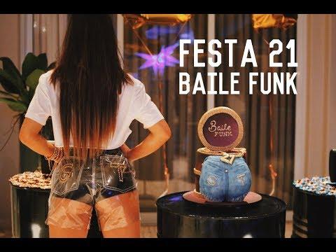 Minha festa de 21 anos Baile Funk