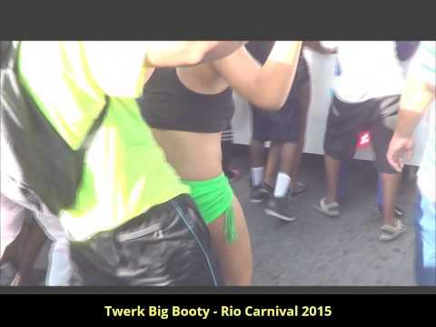 Twerk Big Booty - Rio Carnival 2015