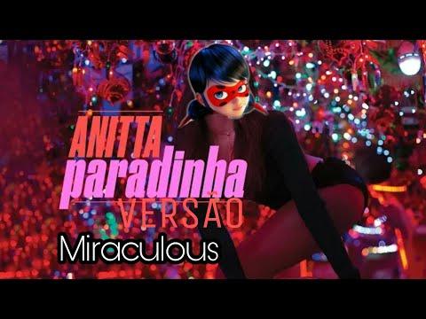 Paradinha Anitta Versão Miraculous Ladybug