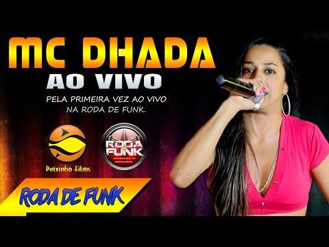 MC Dhada Ao vivo e pela primeira vez na Roda de Funk Lançamento