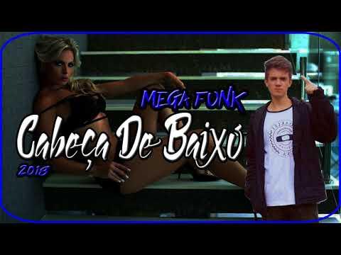 MEGA CABEÇA DE BAIXO 2018 DJ OLIVEIRA SC