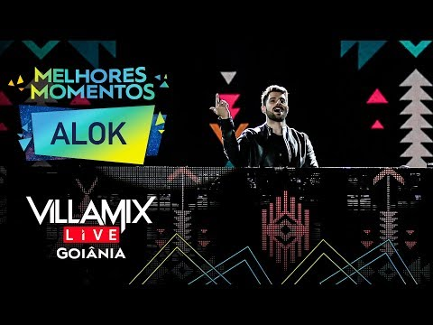 Melhores Momentos - Alok - Villa Mix Goiânia 2017 Ao Vivo