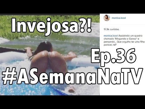Monica Iozzi X Panicats e muito mais ASemanaNaTV Ep 36
