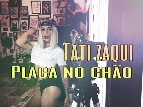 MC Tati Zaqui - Placa No Chão Reaction 0