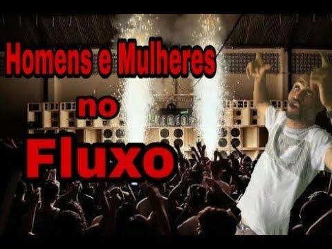 HOMENS E MULHERES NO FLUXO Baile funk