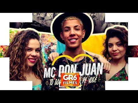 MC Don Juan - To Gostando Tanto de Você GR6 Filmes DJ Yuri Martins
