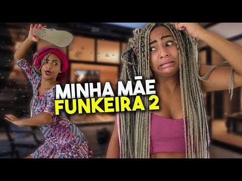 SE MINHA MÃE FOSSE MC 2