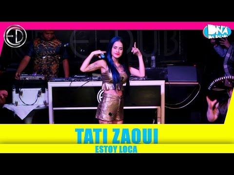 MC Tati Zaqui - Estoy Loca na E-Dub 11 06 16