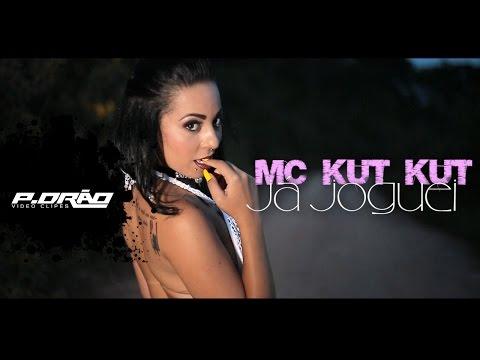 MC Kut Kut - Ja Joguei Clipe Oficial P DRA O