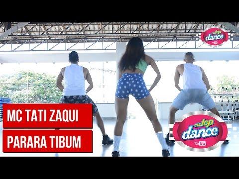 MC Tati Zaqui - Parara Tibum - Cia Top Dance
