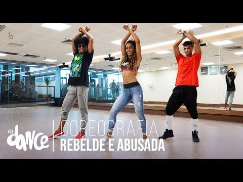 Rebelde e Abusada - Tati Zaqui - Coreografia FitDance - 4k