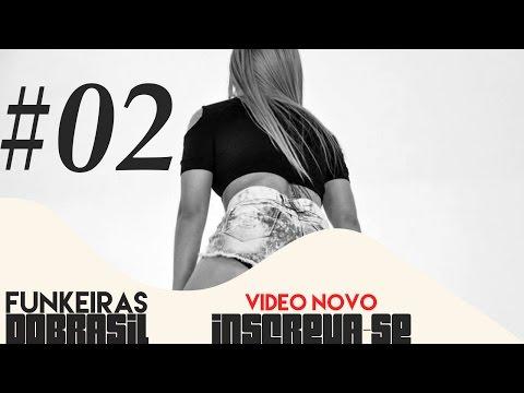 FUNKEIRAS DO BRASIL 02