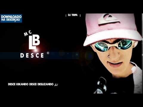 MC Igor Lb - DESCE Lançamento Kimba FunkeiroNato Dj Tripa